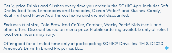 half price sonic drinks and slush legal disclaimer